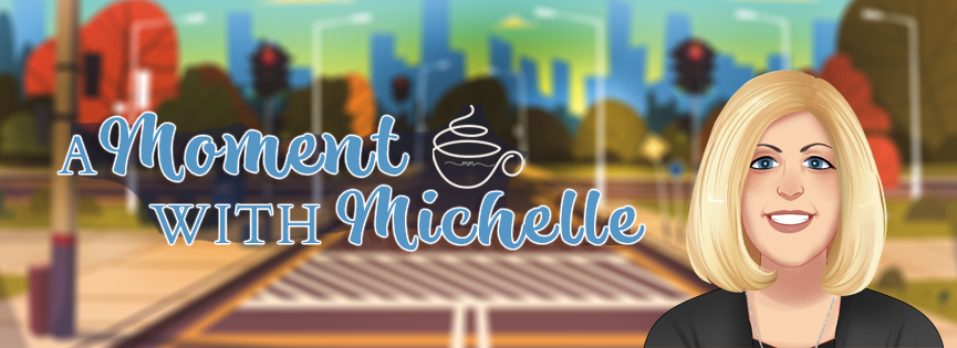 A Moment with Michelle Long Graphic - FINAL